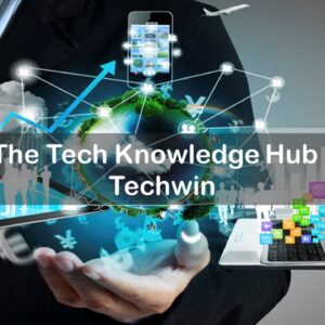 The Tech Knowledge Hub - Techwin