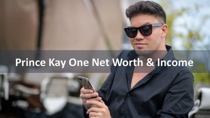Prince Kay One Net Worth & Income